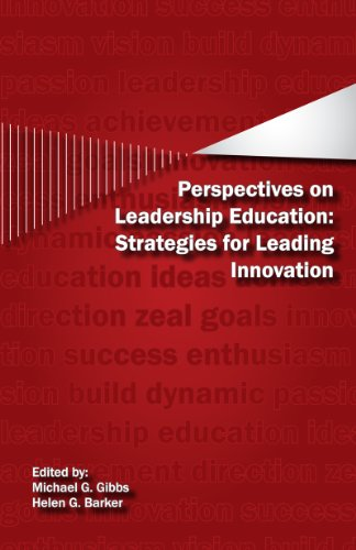 9780984579600: Perspectives on Leadership Education: Strategies for Leading Innovation