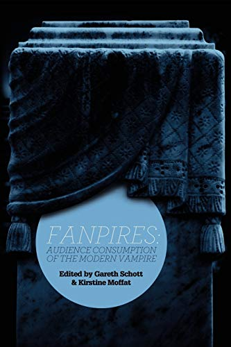 9780984583218: Fanpires: Audience Consumption of the Modern Vampire