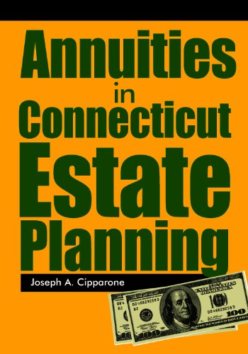 9780984583423: Annuities in Connecticut Estate Planning