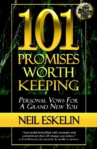 9780984587476: 101 Promises Worth Keeping