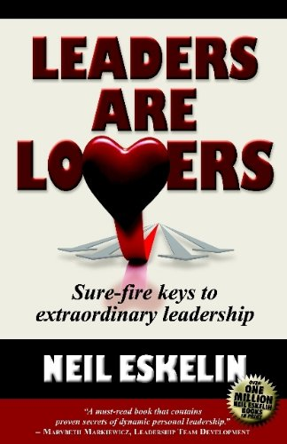 9780984587483: Leaders Are Lovers: Sure-Fire Keys to Extraordinary Leadership