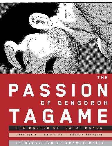 9780984589241: The Passion Of Gengoroh Tagame: The Master of Bara Manga