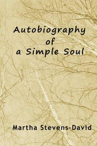9780984589852: Autobiography of a Simple Soul