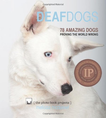 9780984590308: Deaf Dogs (The Photo Book Projects, Volume 1)