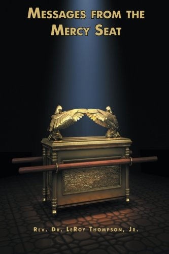 Messages from the Mercy Seat: Jr Thompson; Jr.