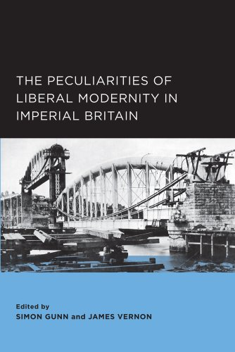 9780984590957: The Peculiarities of Liberal Modernity in Imperial Britain (Berkeley Series in British Studies)