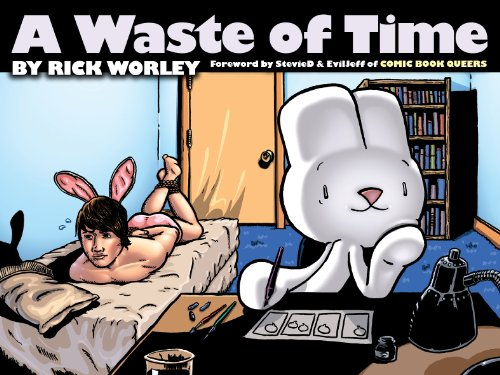 A Waste of Time: Rick Worley