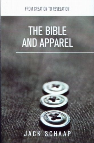 9780984596164: The Bible and Apparel: From Creation to Revelation