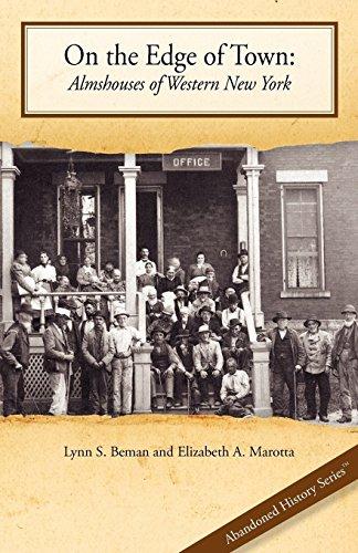 On the Edge of Town : Almshouses: Lynn S. Beman;