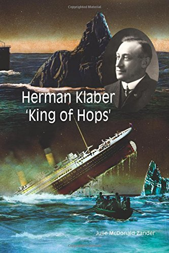 Herman Klaber 'King of Hops': McDonald Zander, Julie