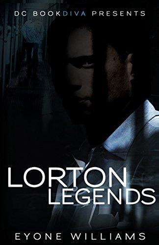 Lorton Legends (DC Bookdiva Presents): Eyone Williams