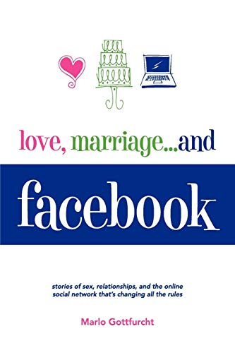 Love, Marriage. . .and Facebook: Marlo Gottfurcht