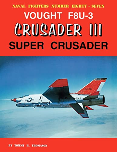 Vought F8U-3 Crusader III: Super Crusader (Naval Fighters)