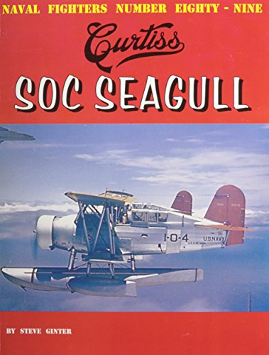 9780984611423: Curtiss SOC Seagull (Naval Fighters)