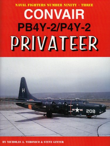 9780984611461: Convair Pb4y-2/P4y-2 Privateer (Naval Fighters Number Ninety-three)