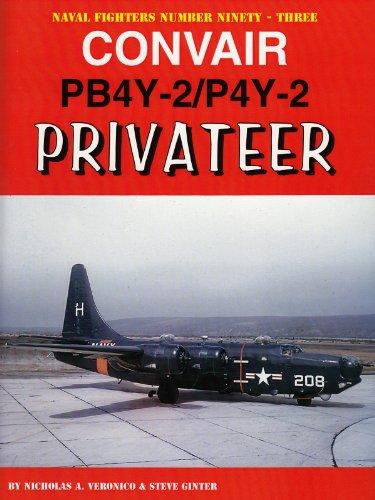 9780984611461: Convair PB4Y-2/P4Y-2 Privateer