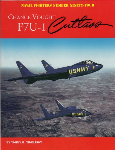 9780984611478: Chance Vought F7U-1 Cutlass (Naval Fighters)