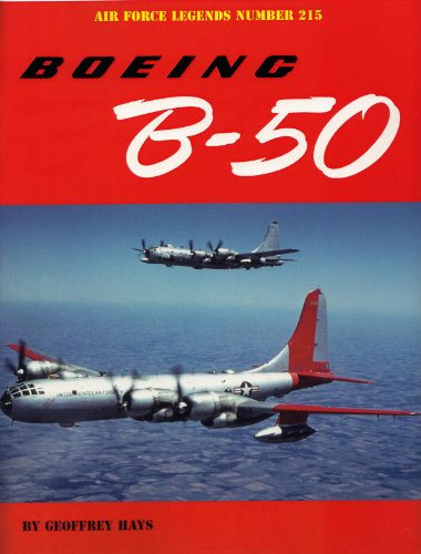 Boeing B-50 (Air Force Legends): Hays, Geoffrey
