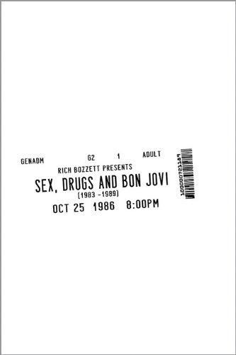 9780984613304: Sex, Drugs and Bon Jovi
