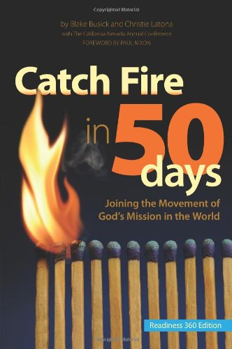 9780984618828: Catch Fire in 50 Days - Readiness 360 Edition