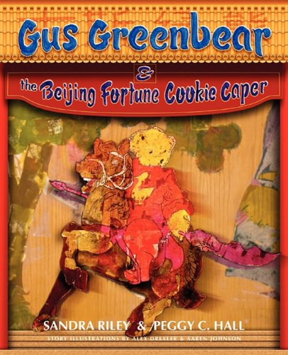 9780984619108: Gus Greenbear and the Beijing Fortune Cookie Caper