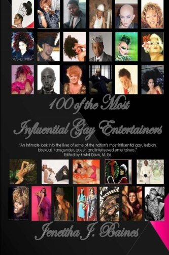 100 of the Most Influential Gay Entertainers: Jenettha Baines
