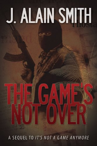 The Game's Not Over: J. Alain Smith