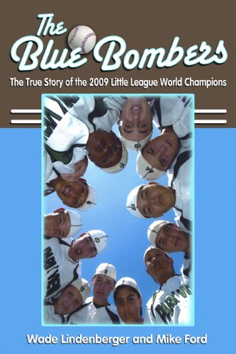 9780984620807: The Blue Bombers: The True Story of the 2009 Little League World Champions