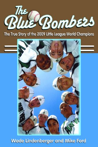 9780984620814: The Blue Bombers: The True Story of the 2009 Little League World Champions