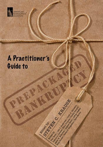 9780984621552: A Practitioner's Guide to Prepackaged Bankruptcy: A Primer