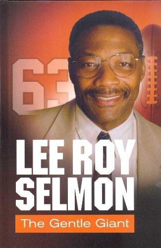 Lee Roy Selmon : The Gentle Giant: Rich Wolfe