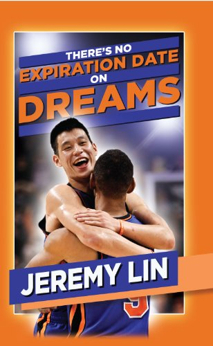 9780984627875: Jeremy Lin: There's No Expiration Date on Dreams