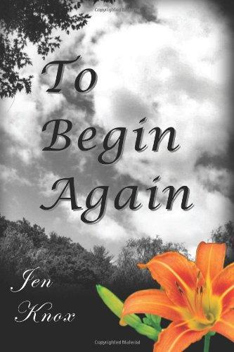 To Begin Again: Jen Knox