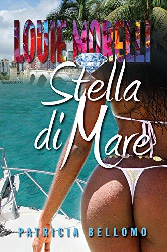 Stella di Mare (Paperback): Patricia Bellomo