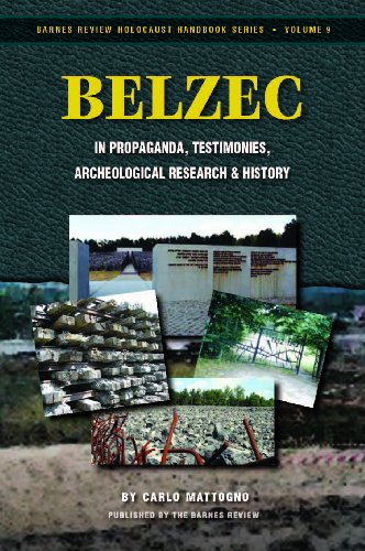 9780984631223: Belzec in Propaganda, Testimonies, Archeological Research, and History