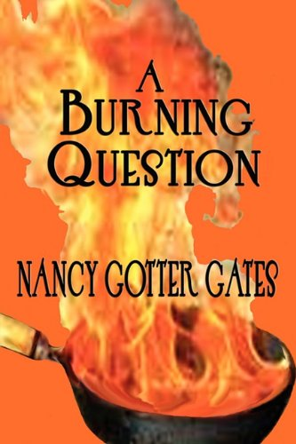 9780984632015: A Burning Question