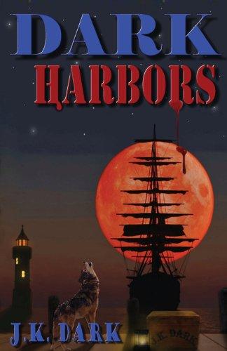 9780984633265: Dark Harbors