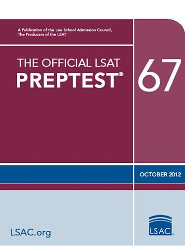 Official LSAT PrepTest 67 (Oct. 2012 LSAT)