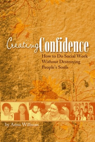 Creating Confidence : How to do Social: Anna Willman