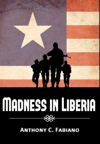 9780984637164: Madness in Liberia