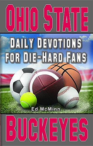 Daily Devotions for Die-Hard Fans: Ohio State Buckeyes: Ed McMinn