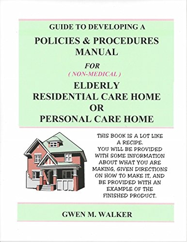 9780984638031: Guide to Developing a Policies & Procedure Manual for Elderly Residential or Personal Care Home