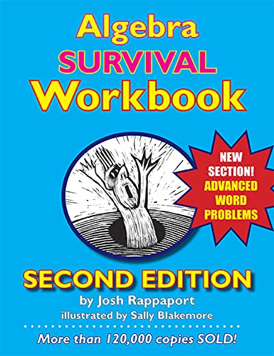9780984638178: Algebra Survival Workbook: The Gateway to Algebra Mastery