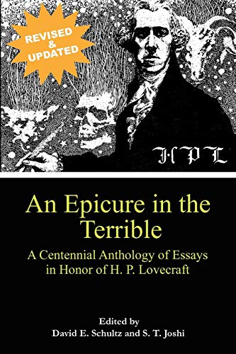 9780984638611: An Epicure in the Terrible: A Centennial Anthology of Essays in Honor of H. P. Lovecraft