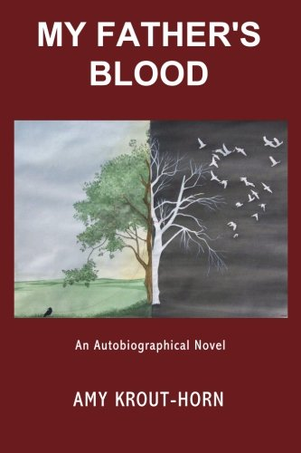 9780984639298: My Father's Blood