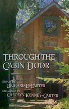 Through the Cabin Door: Richard E. Carter