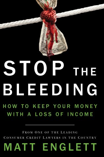 Stop the Bleeding: How to Keep Your: Matt Englett