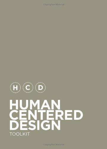 9780984645701: Human-Centered Design Toolkit: An Open-Source Toolkit To Inspire New Solutions in the Developing World