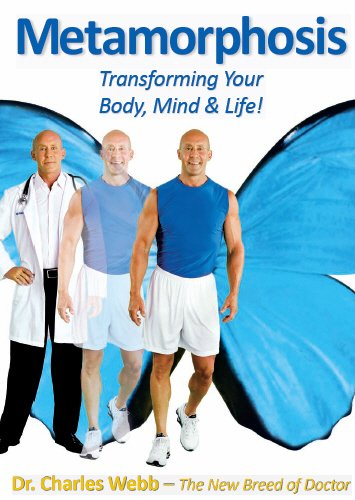 Metamorphosis : Transforming Your Body, Mind and: Don Elefante; Charles