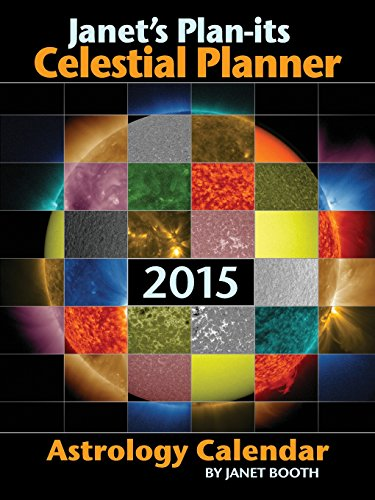 Janet's Plan-its Celestial Planner 2015 Astrology Calendar: Booth, Janet